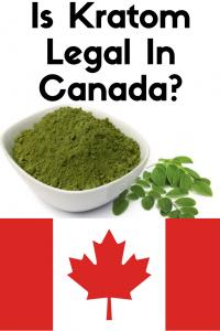 Is kratom legal in canada